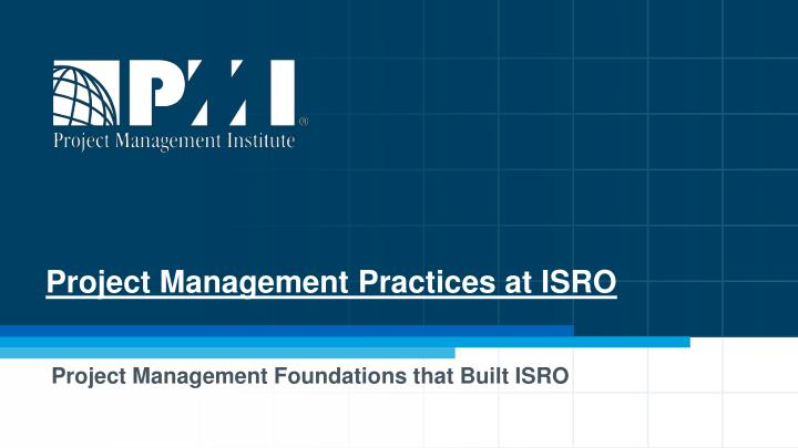 project management practices at isro n.