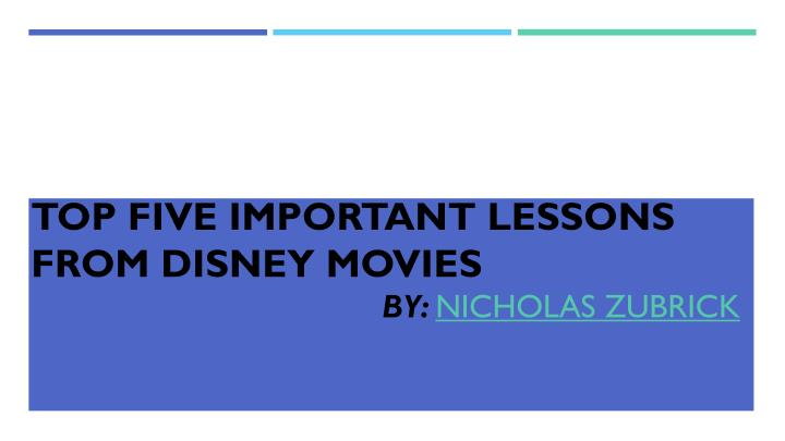 top five important lessons from disney movies n.