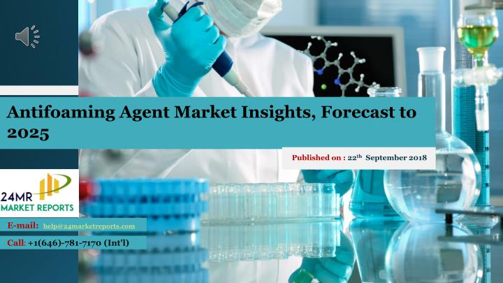 antifoaming agent market insights forecast to 2025 n.