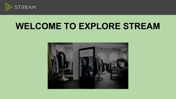 welcome to explore stream n.