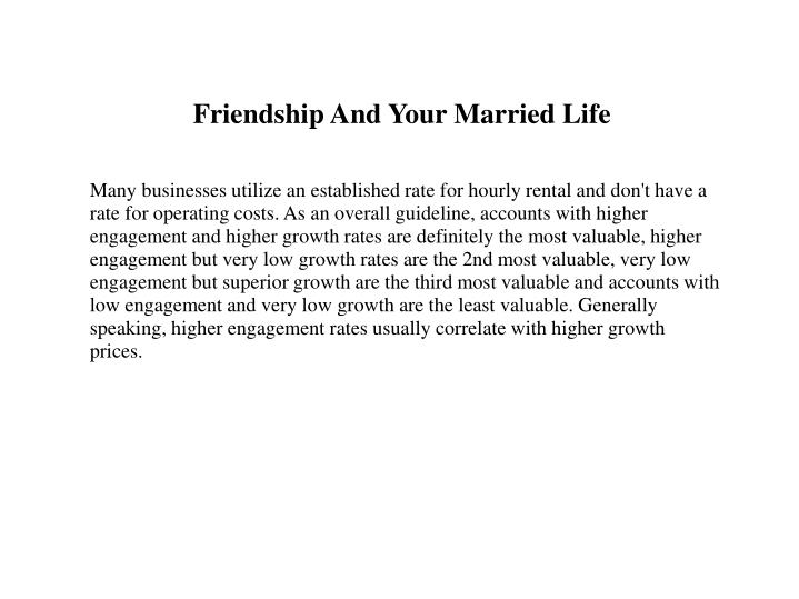 friendship and your married life n.