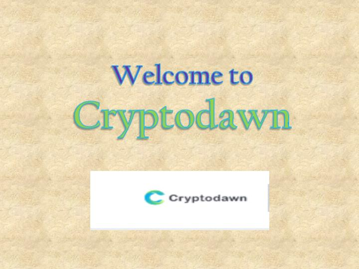 welcome to cryptodawn n.