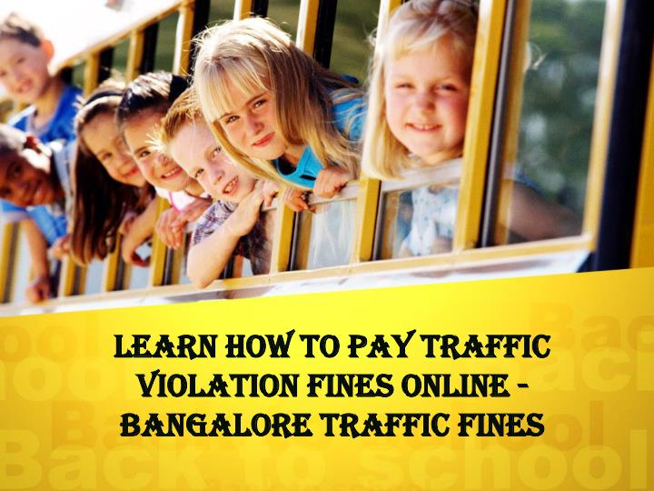 learn how to pay traffic violation fines online bangalore traffic fines n.