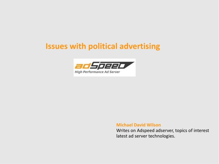 issues with political advertising n.