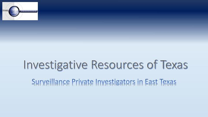 investigative resources of texas n.