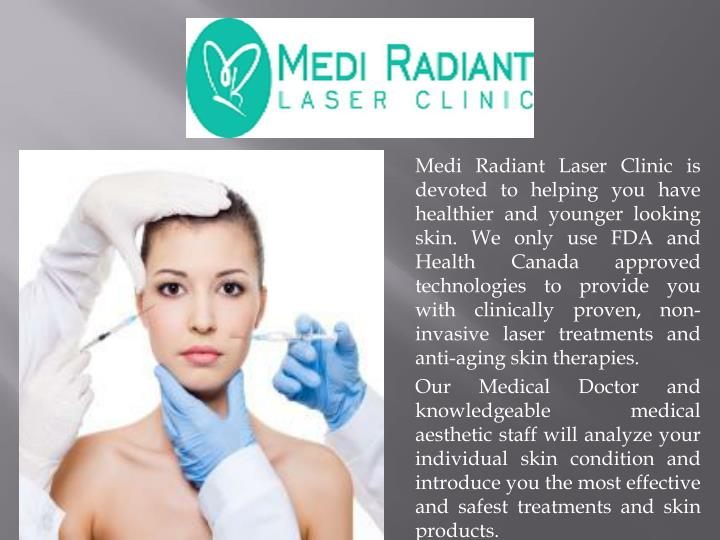 medi radiant laser clinic is devoted to helping n.