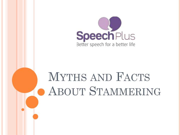 myths and facts about stammering n.