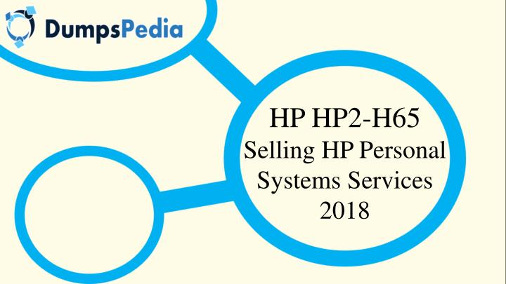 hp hp2 h65 selling hp personal systems services n.