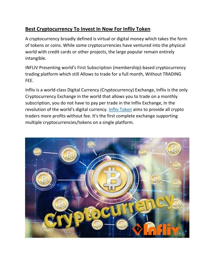 best cryptocurrency to invest in now for infliv n.