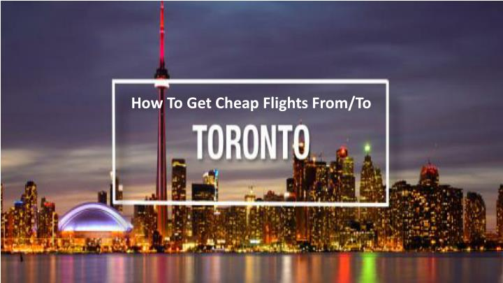 how to get cheap flights from to n.