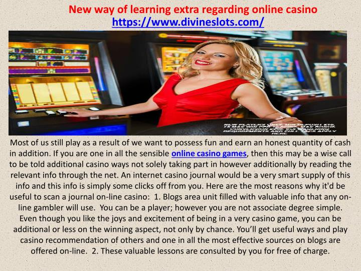 new way of learning extra regarding online casino n.