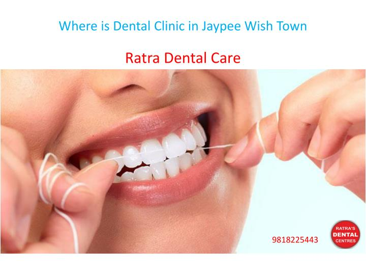 where is dental clinic in jaypee wish town n.