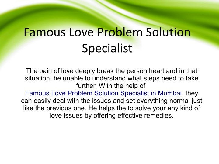 PPT - Famous love problem solution specialist in mumbai PowerPoint