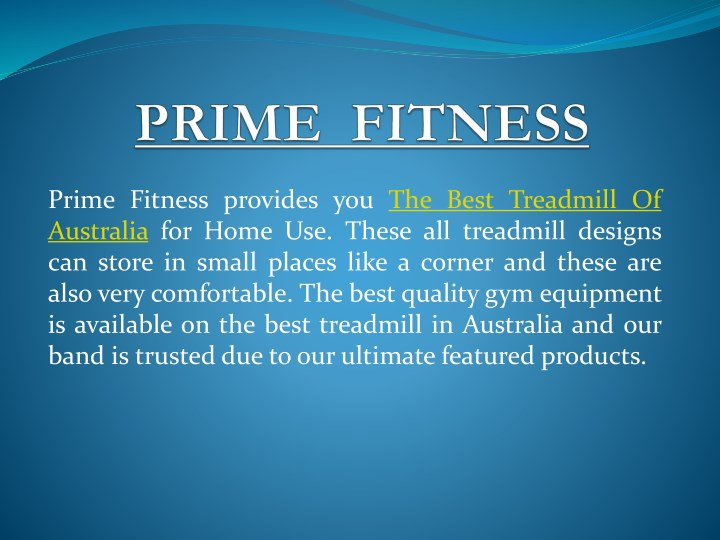 prime fitness provides you the best treadmill n.
