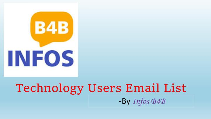 technology users email list n.