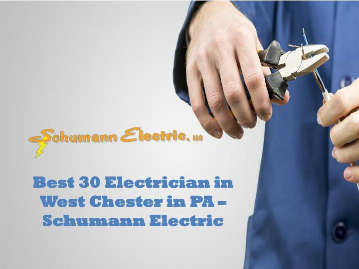 best 30 electrician in west chester n.
