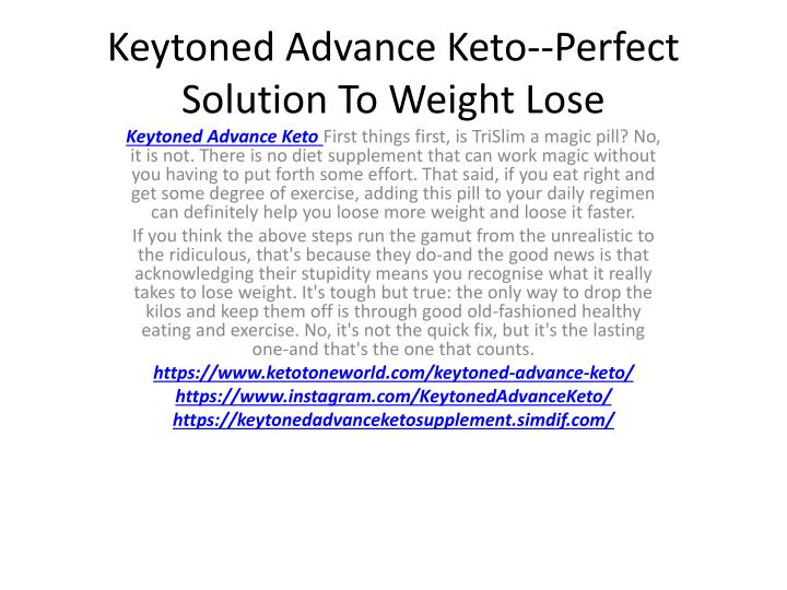keytoned advance keto perfect solution to weight lose n.