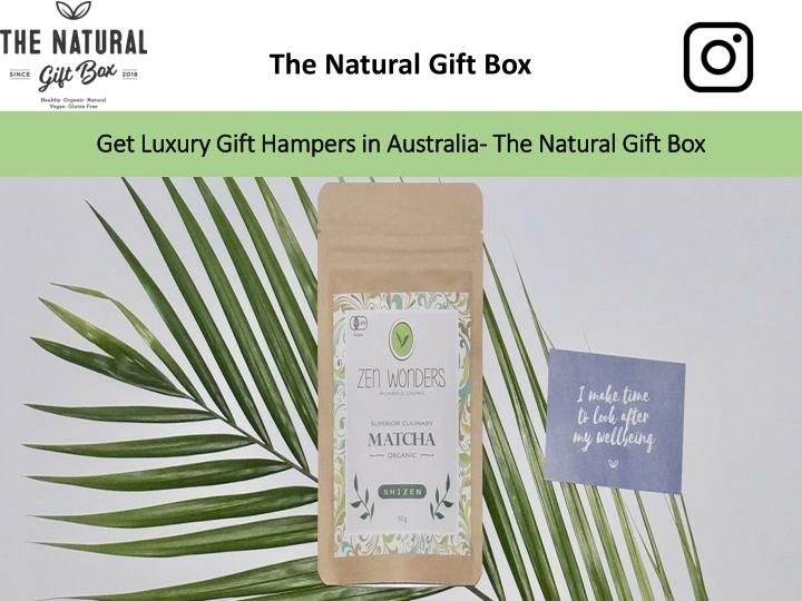 get luxury gift hampers in australia the natural gift box n.