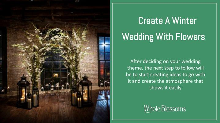 create a winter wedding with flowers n.