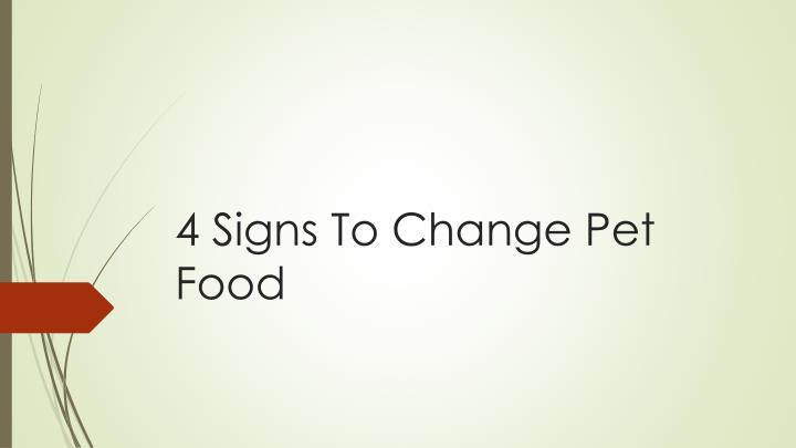 4 signs to change pet food n.