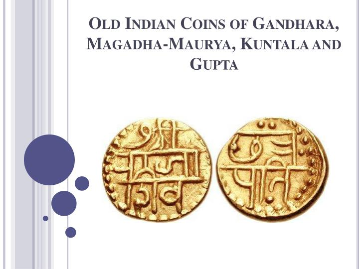 old indian coins of gandhara magadha maurya kuntala and gupta n.