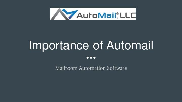 importance of automail n.