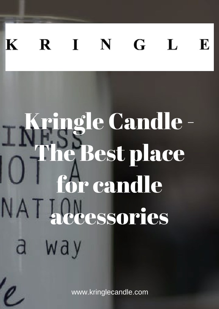 kringle candle the best place for candle n.