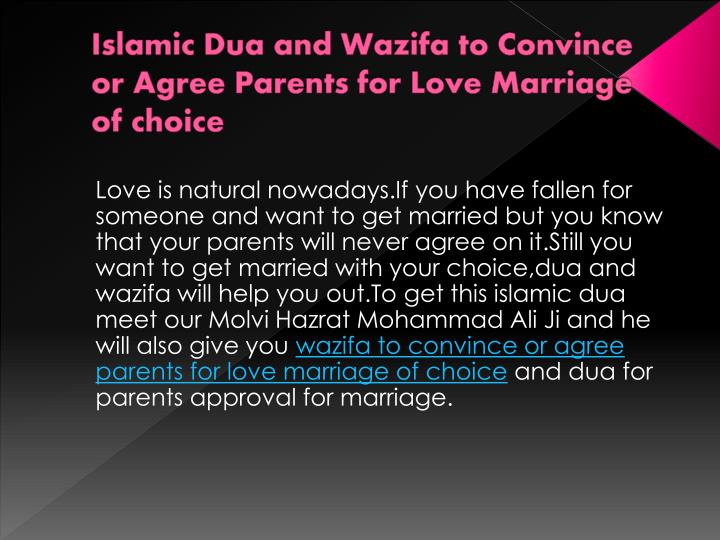 islamic dua and wazifa to convince or agree parents for love marriage of choice n.