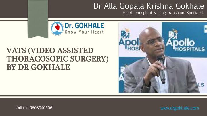 vats video assisted thoracosopic surgery by dr gokhale n.