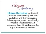 elegant marketing is a team of inventive internet