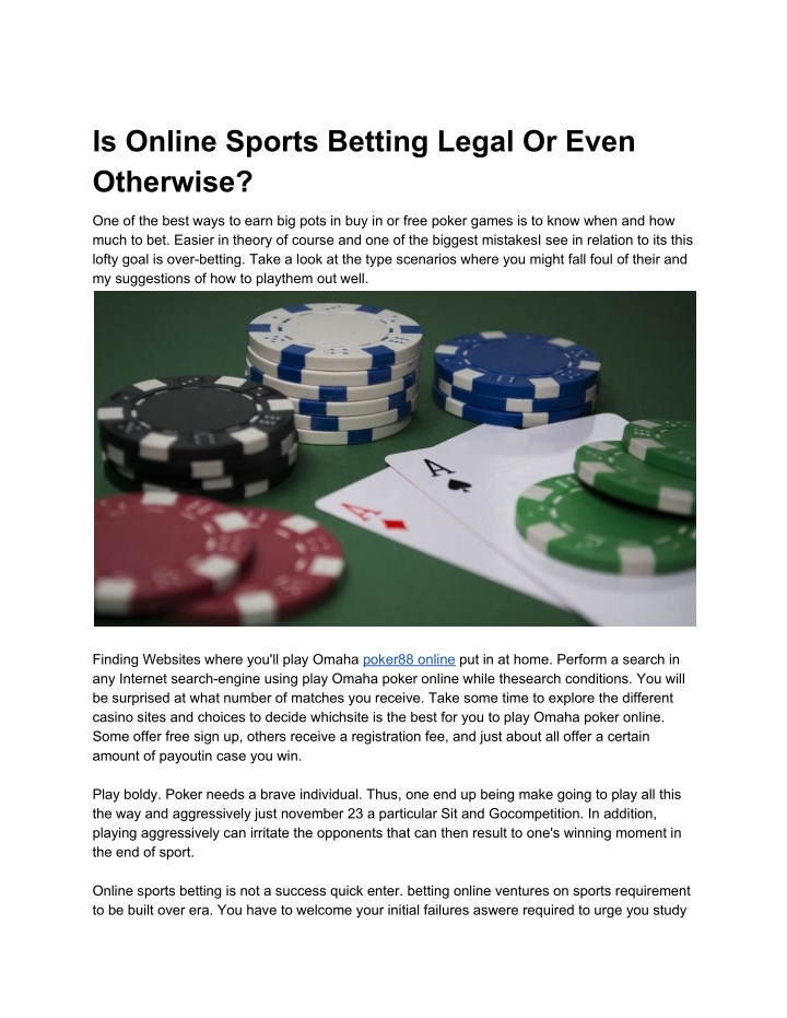 is online sports betting legal or even otherwise n.