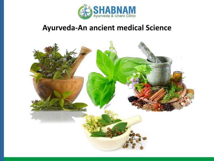 ayurveda an ancient medical science n.