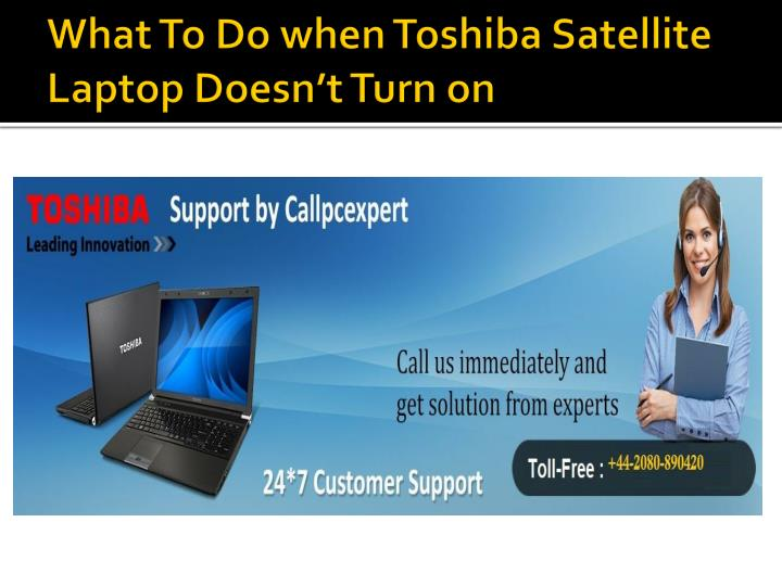 what to do when toshiba satellite laptop doesn t turn on n.