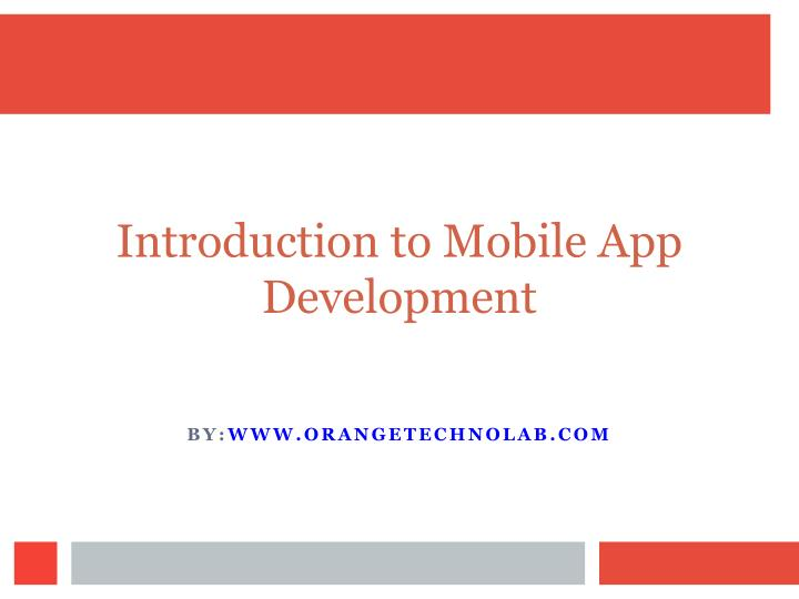 introduction to mobile app development n.