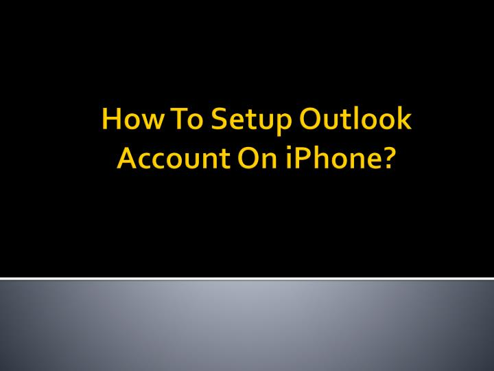 how to setup outlook account on iphone n.