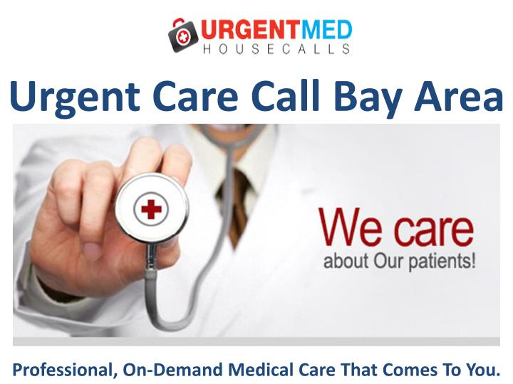 urgent care call bay area n.