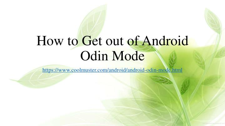 how to get out of android odin mode n.
