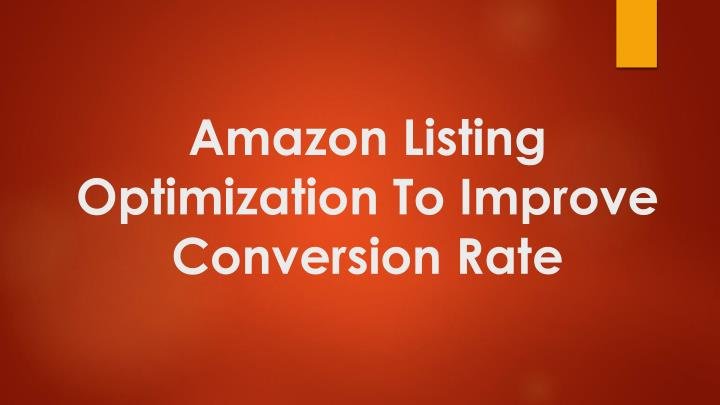 amazon listing optimization to improve conversion rate n.