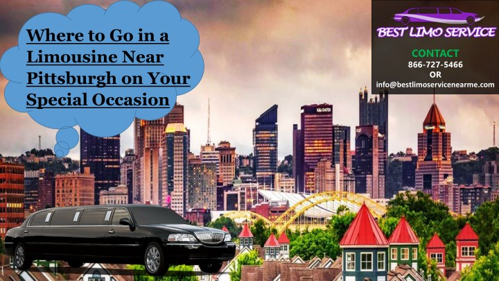 where to go in a limousine near pittsburgh n.