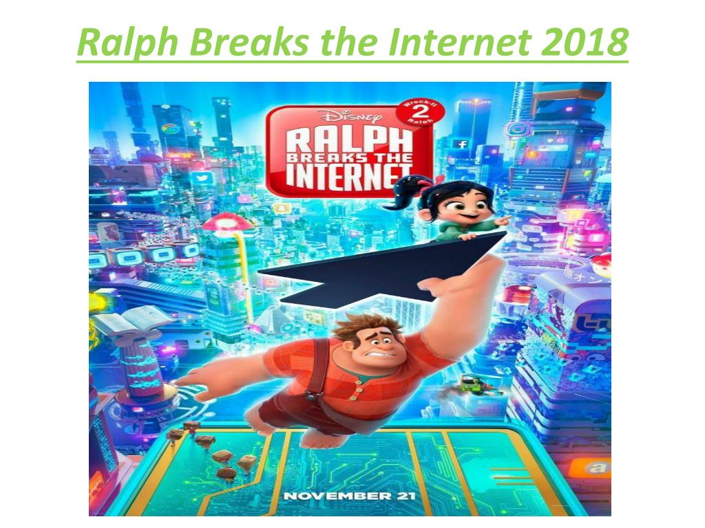 Ppt Ralph Breaks The Internet 2018 Powerpoint Presentation Free Download Id 8028812