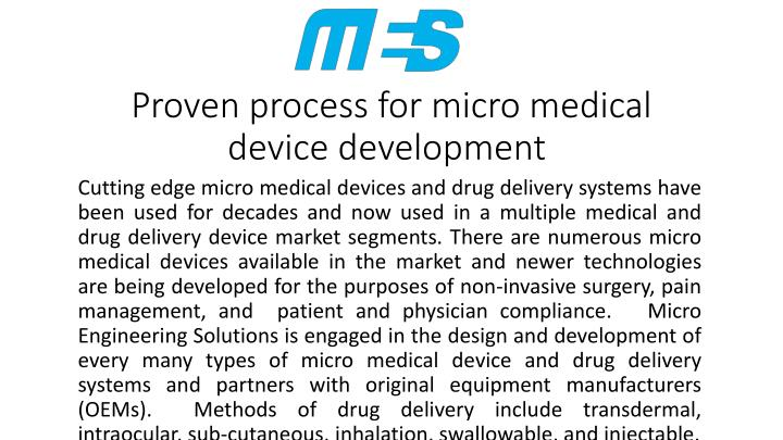 proven process for micro medical device development n.