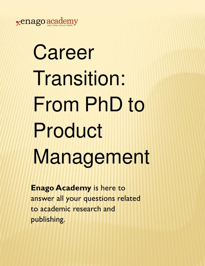 career transition from phd to product management n.