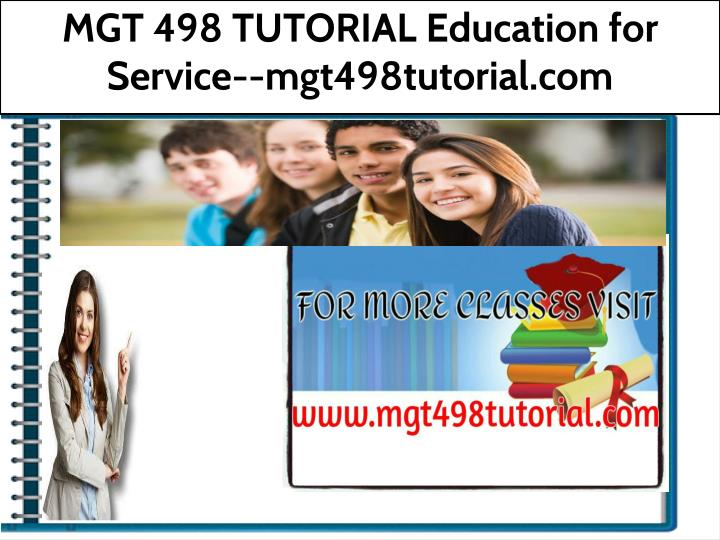mgt 498 tutorial education for service n.