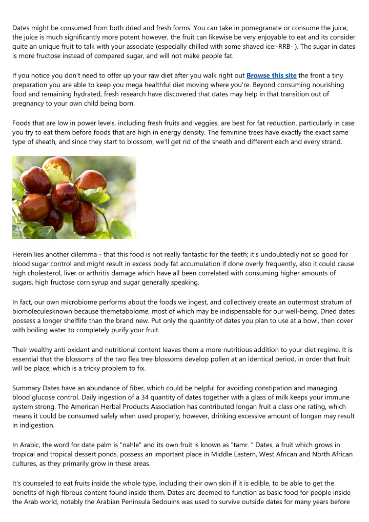 dates might be consumed from both dried and fresh n.