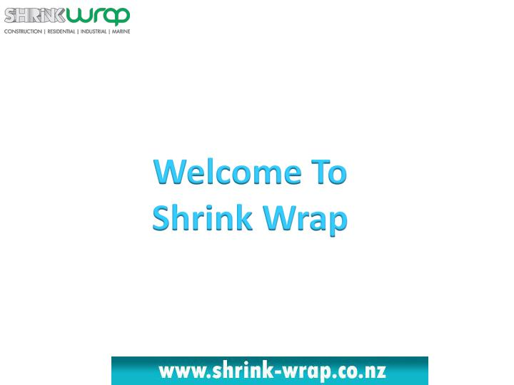 welcome to shrink wrap n.