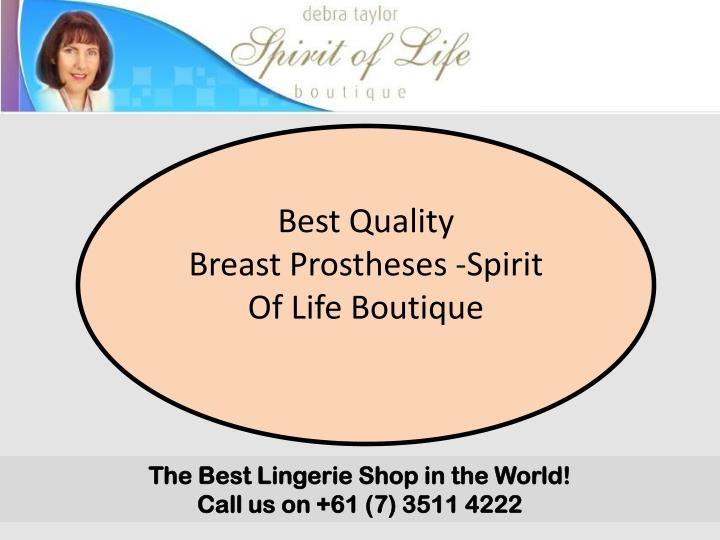 best quality breast prostheses spirit of life n.