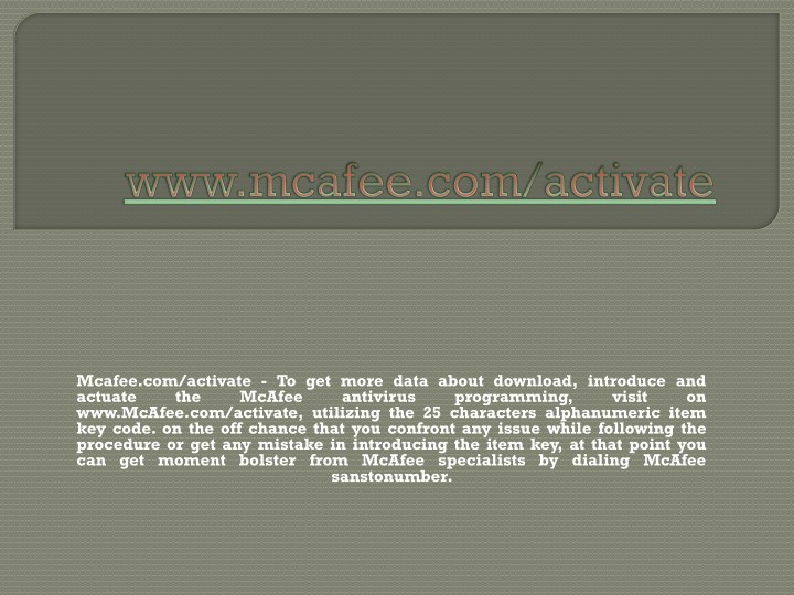 mcafee com activate to get more data about n.