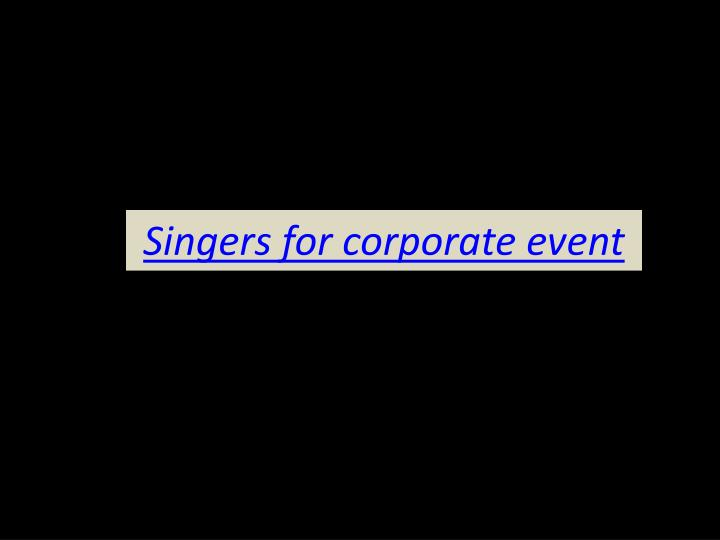 singers for corporate event n.