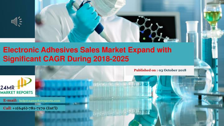 electronic adhesives sales market expand with n.