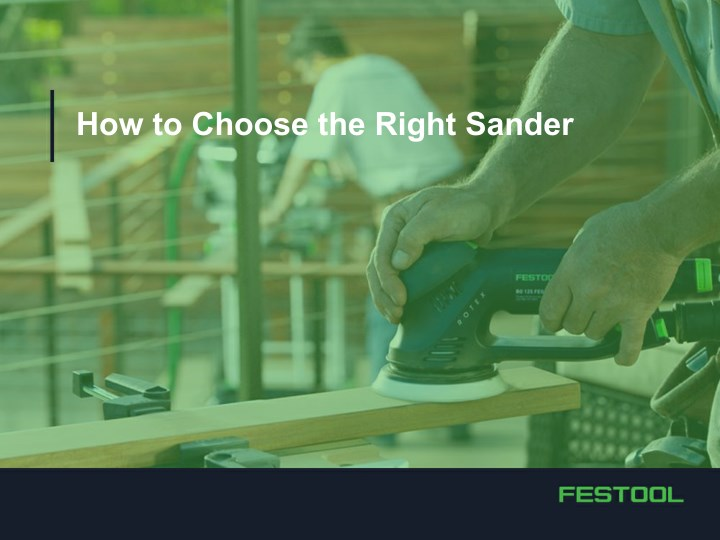 how to choose the right sander n.